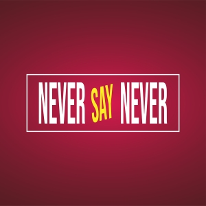 Never Say Never. Successful Quote With Modern Background Vector